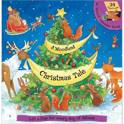 A Woodland Christmas Tale: Lift the Flap for Every Day of Advent by Hannah Whitty (Board)