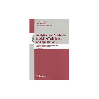 Analytical and Stochastic Modelling Techniques and Applications (Paperback)