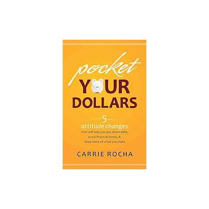 Pocket Your Dollars (Paperback)