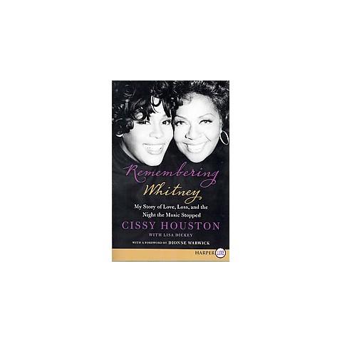 Remembering Whitney (Larger Print) (Paperback)
