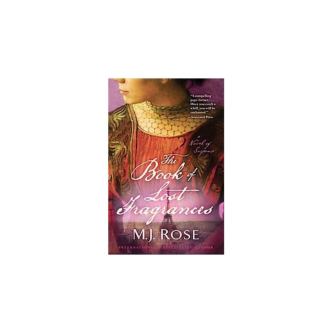 The Book of Lost Fragrances (Reprint) (Paperback)