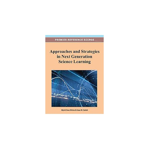 Approaches and Strategies in Next Generation Science Learning (Hardcover)