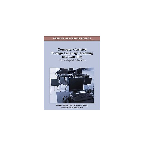 Computer-Assisted Foreign Language Teaching and Learning (Hardcover)