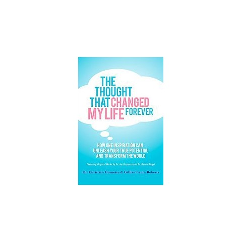 The Thought That Changed My Life Forever (Paperback)