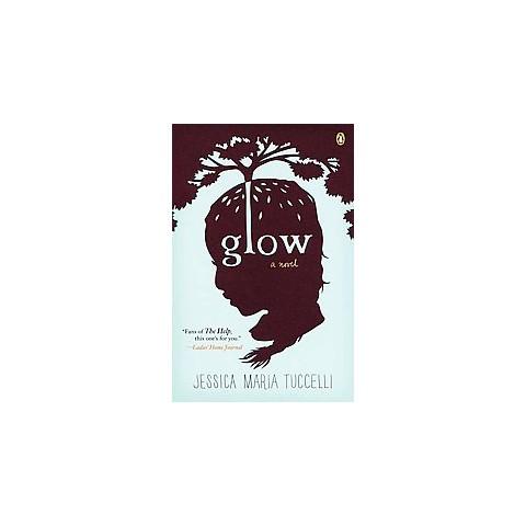 Glow (Reprint) (Paperback)