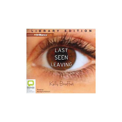 Last Seen Leaving (Unabridged) (Compact Disc)