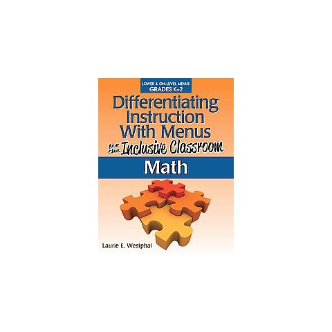 Differentiating Instruction With Menus for the Inclusive Classroom: Math (Paperback)