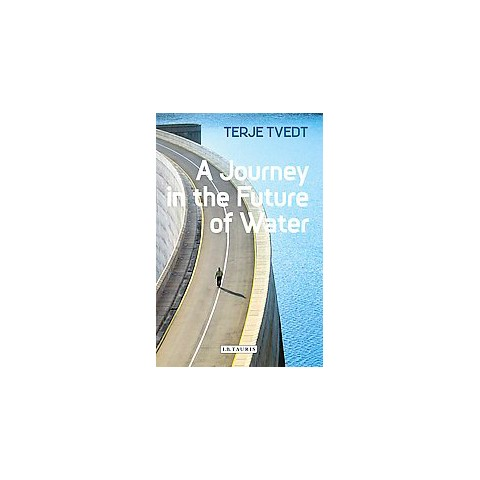 A Journey in the Future of Water (Hardcover)