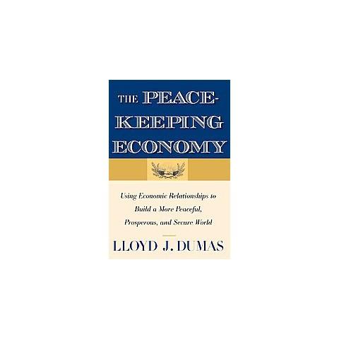 The Peacekeeping Economy (Paperback)