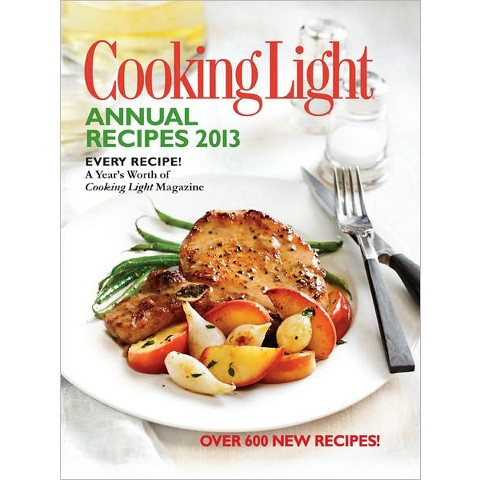 Cooking Light Annual Recipes 2013 (Hardcover)
