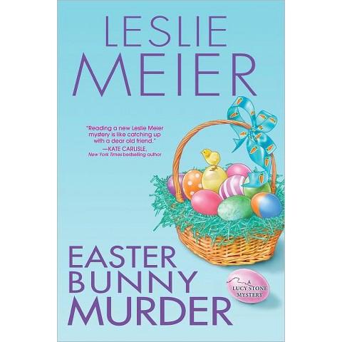 Easter Bunny Murder by Leslie Meier (Hardcover)
