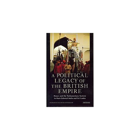 A Political Legacy of the British Empire (Hardcover)