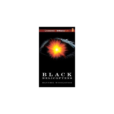 Black Helicopters (Unabridged) (Compact Disc)