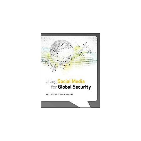 Using Social Media for Global Security (Paperback)