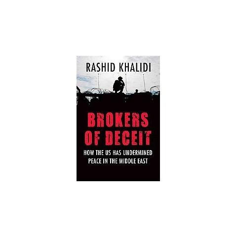 Brokers of Deceit (Hardcover)