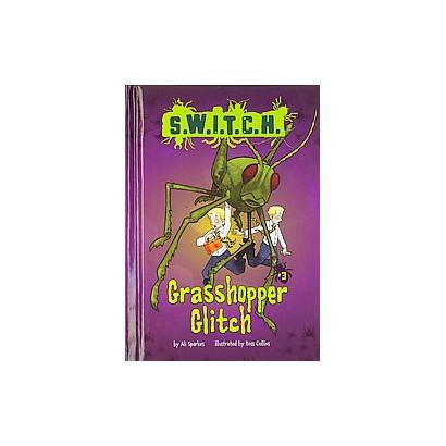 Grasshopper Glitch (Reprint) (Hardcover)