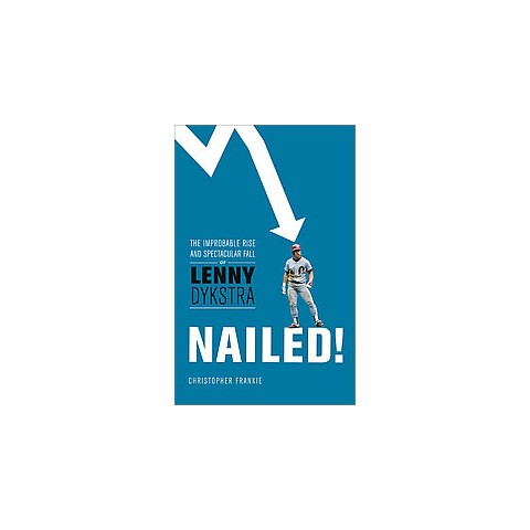 Nailed! (Hardcover)