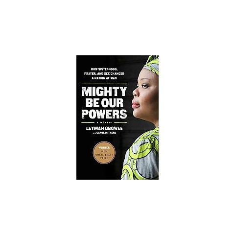 Mighty Be Our Powers (Paperback)