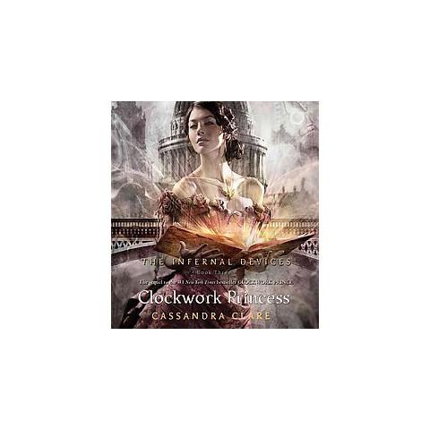 Clockwork Princess (Unabridged) (Compact Disc)
