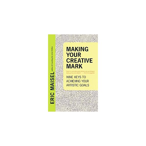 Making Your Creative Mark (Paperback)