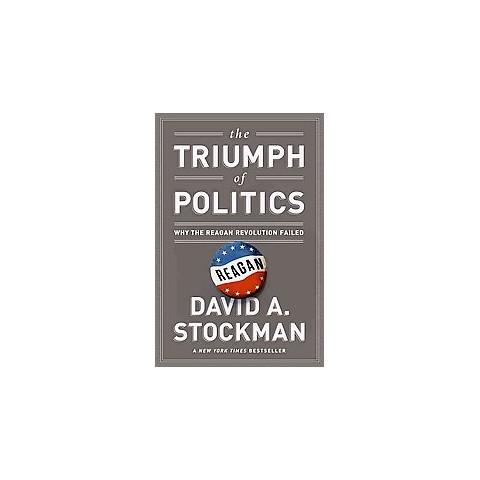 The Triumph of Politics (Reissue, Reprint) (Paperback)