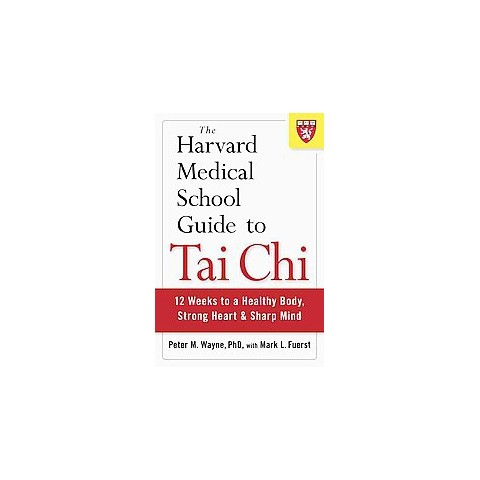 The Harvard Medical School Guide to Tai Chi (Paperback)