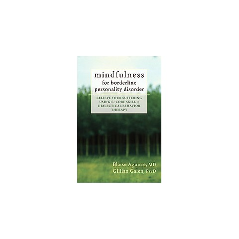 Mindfulness for Borderline Personality Disorder (Paperback)