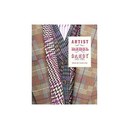 Artist/Rebel/dandy (Hardcover)