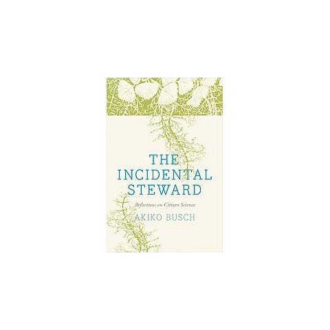 The Incidental Steward (Hardcover)
