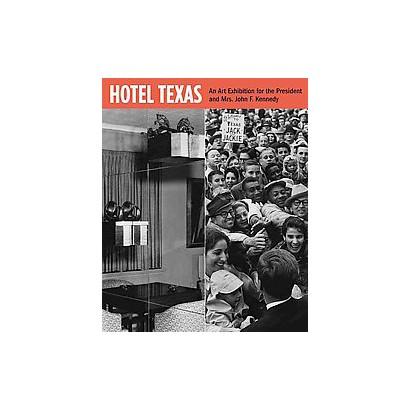 Hotel Texas (Hardcover)