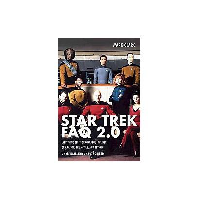 Star Trek FAQ 2.0 (Paperback)