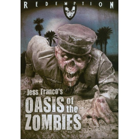 Oasis of the Zombies (R)