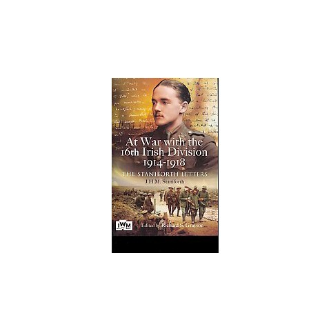 At War With the 16th Irish Division 1914-1918 (Hardcover)