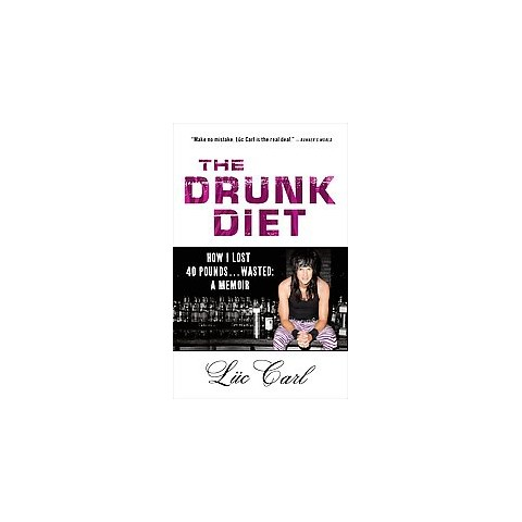 The Drunk Diet (Reprint) (Paperback)