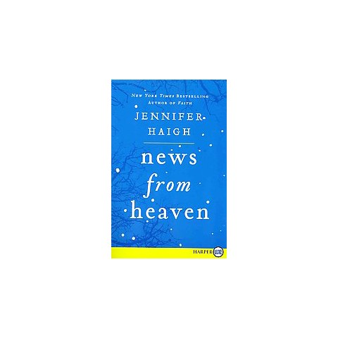 News from Heaven (Larger Print) (Paperback)