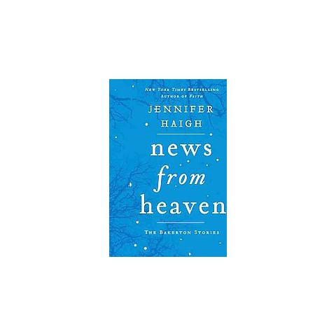 News from Heaven (Hardcover)