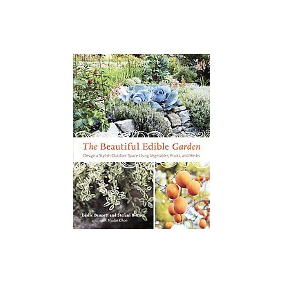 The Beautiful Edible Garden (Paperback)
