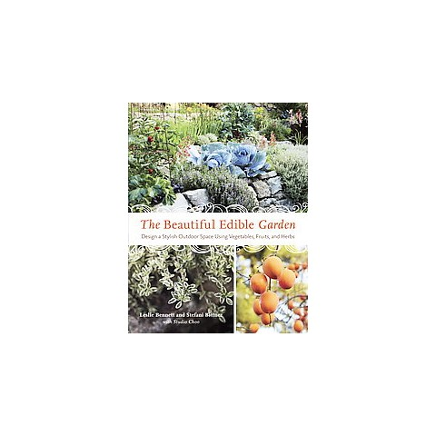 The Beautiful Edible Garden (Paperback)