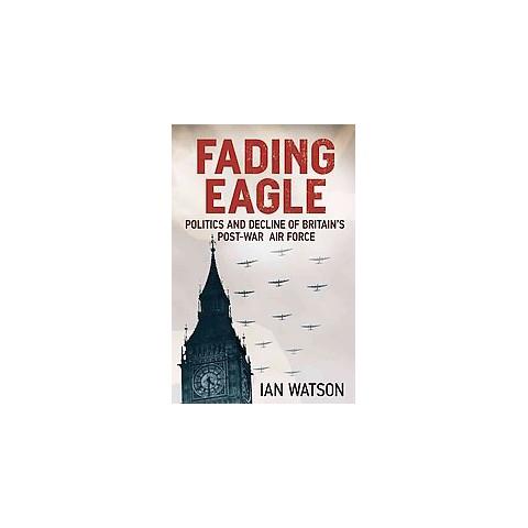 Fading Eagle (Hardcover)