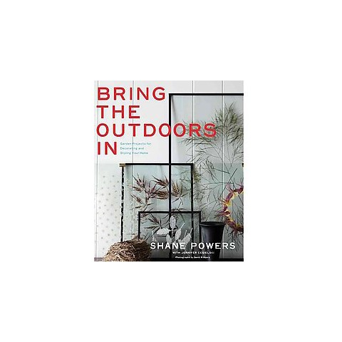 Bring the Outdoors in (Hardcover)