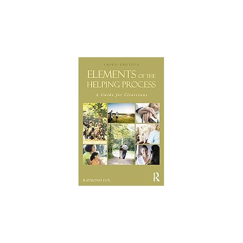 Elements of the Helping Process (Paperback)
