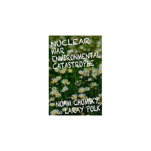 Nuclear War and Environmental Catastrophe (Paperback)