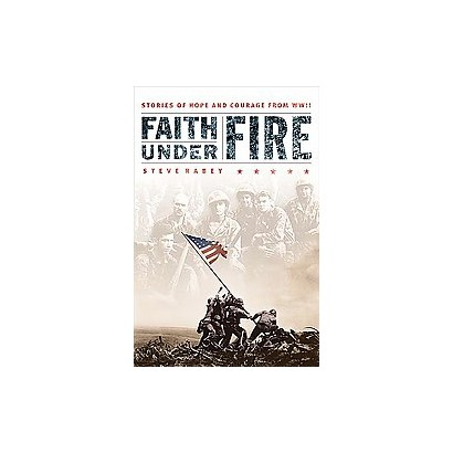 Faith Under Fire (Paperback)