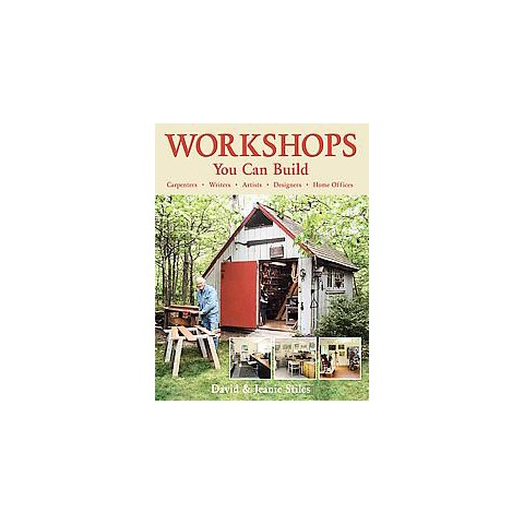 Workshops You Can Build (Hardcover)