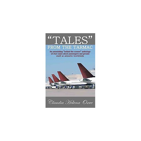 Tales from the Tarmac (Paperback)