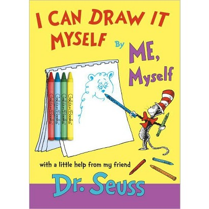 I Can Draw It Myself, By Me, Myself by Dr. Seuss (Paperback)