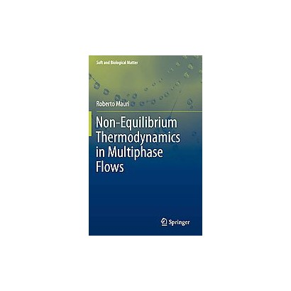 Non-equilibrium Thermodynamics in Multiphase Flows (Hardcover)