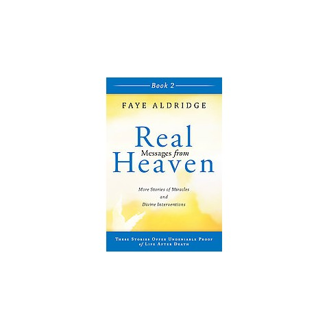 Real Messages from Heaven (2) (Paperback)