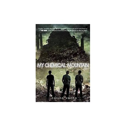 My Chemical Mountain (Hardcover)