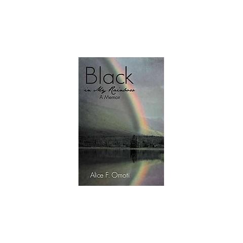 Black in My Rainbow (Hardcover)
